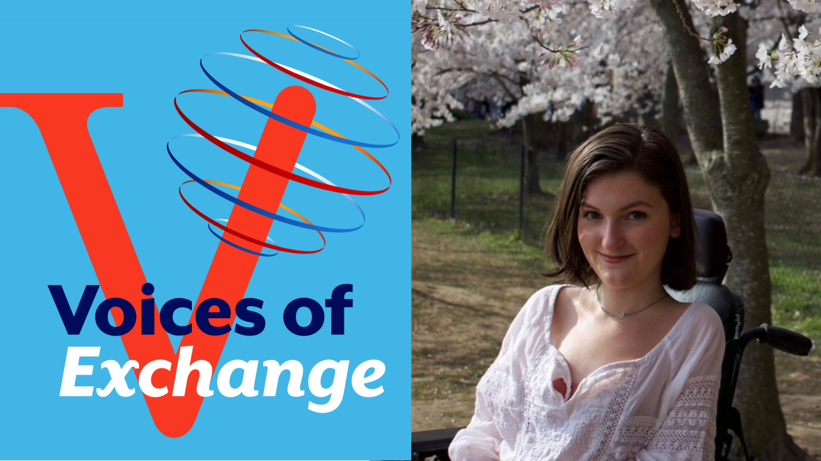 "The Office of Alumni Affairs is excited to launch its first season of ""Voices of Exchange"" with Exchange Alumna Anna Landre, a CLS scholar to Brazil, disability rights advocate, and a newly minted Marshall Scholar."