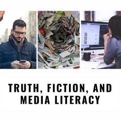 Truth, Fiction, and Media Literacy